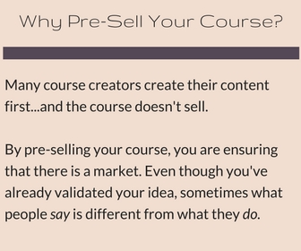 Why Pre-Sell Your Online Course?